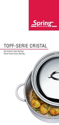 spring topf serie cristal kataloge spring die k che liebt spring. Black Bedroom Furniture Sets. Home Design Ideas